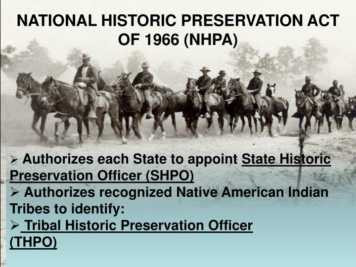 NATIONAL HISTORIC PRESERVATION ACT OF 1966 (NHPA)