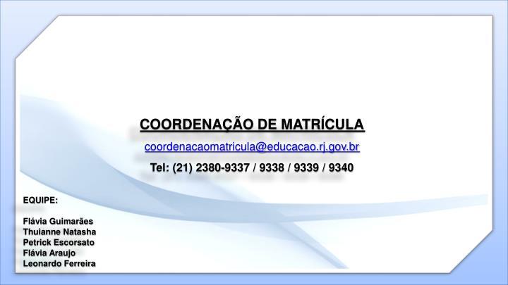 COORDENAÇÃO DE MATRÍCULA