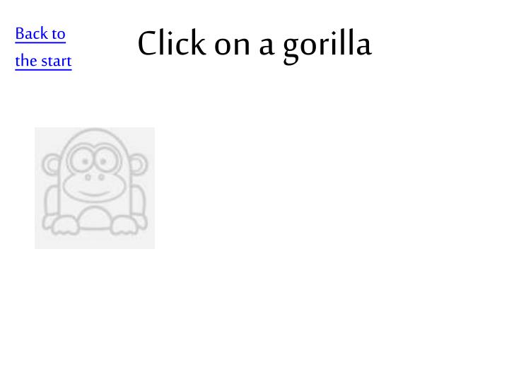 Click on a gorilla