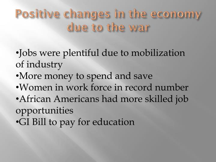Positive changes in the economy due to the war