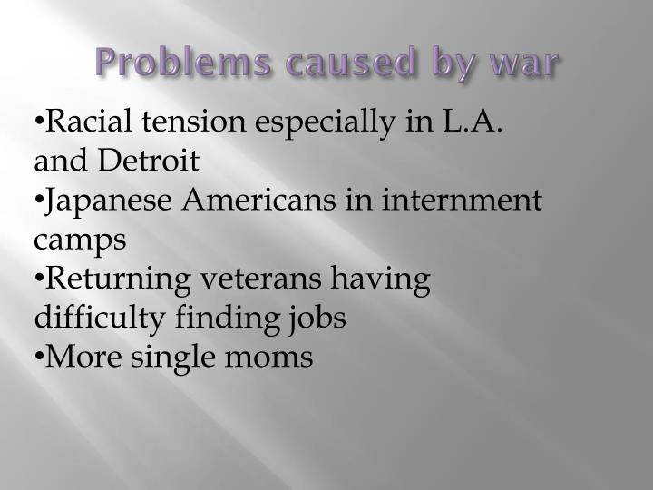 Problems caused by war