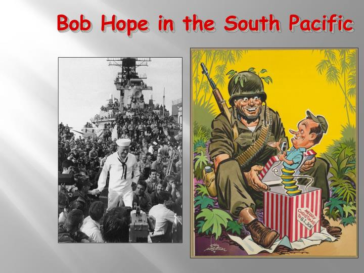 Bob Hope in the South Pacific