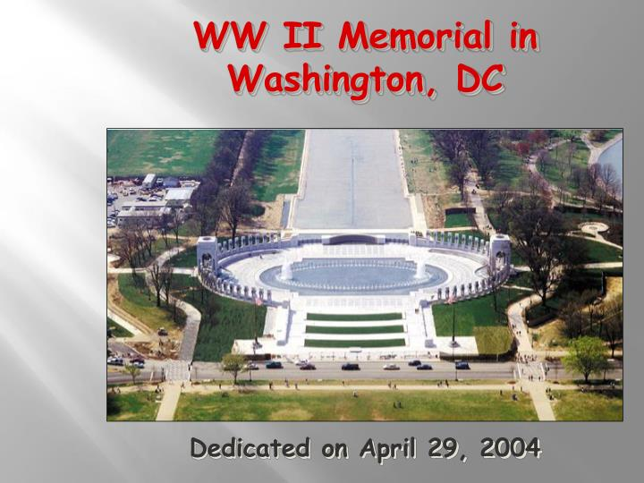 WW II Memorial in Washington, DC