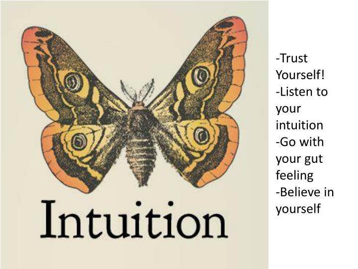 -Trust Yourself!