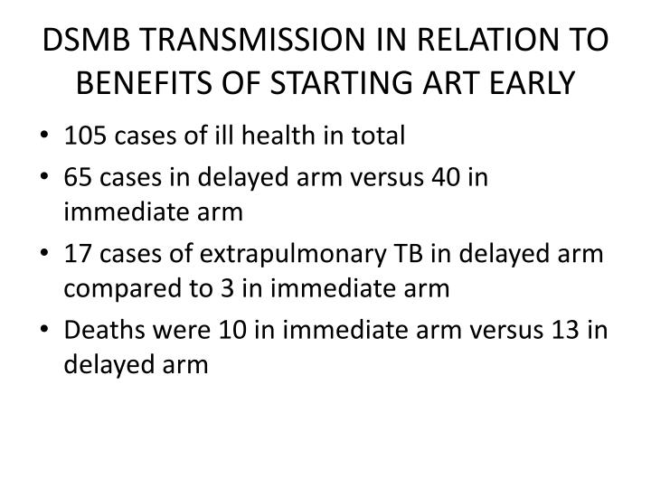 DSMB TRANSMISSION IN RELATION TO BENEFITS OF STARTING ART EARLY