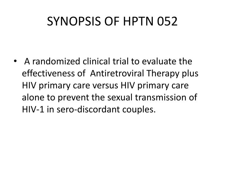 SYNOPSIS OF HPTN 052