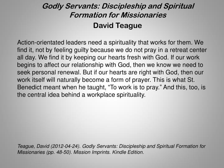 Godly Servants: Discipleship and Spiritual Formation for Missionaries