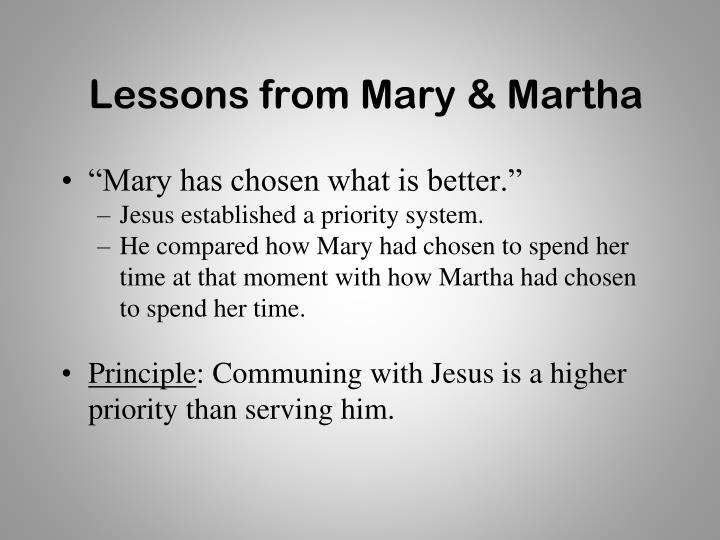 Lessons from Mary & Martha