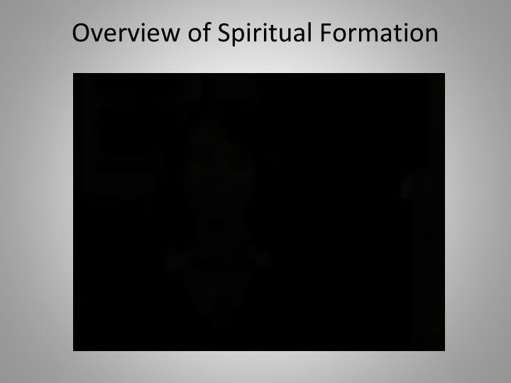 Overview of Spiritual Formation