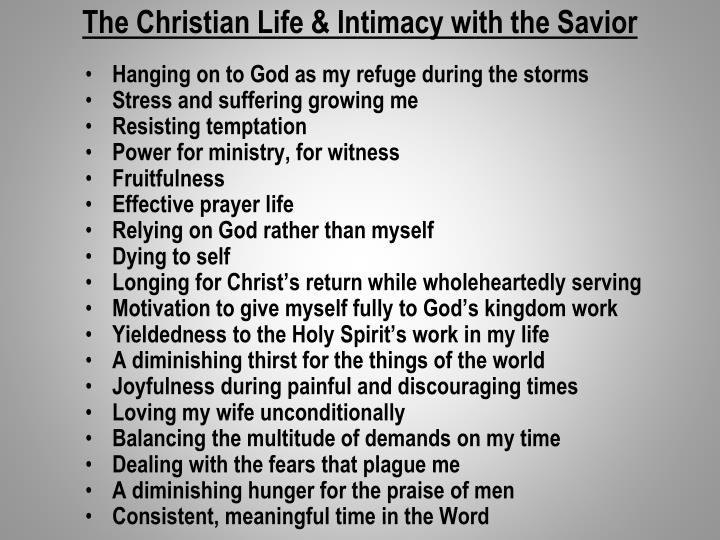 The Christian Life & Intimacy with the Savior
