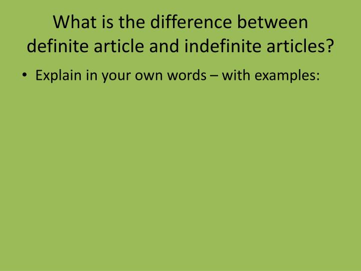 What is the difference between definite article and indefinite articles?
