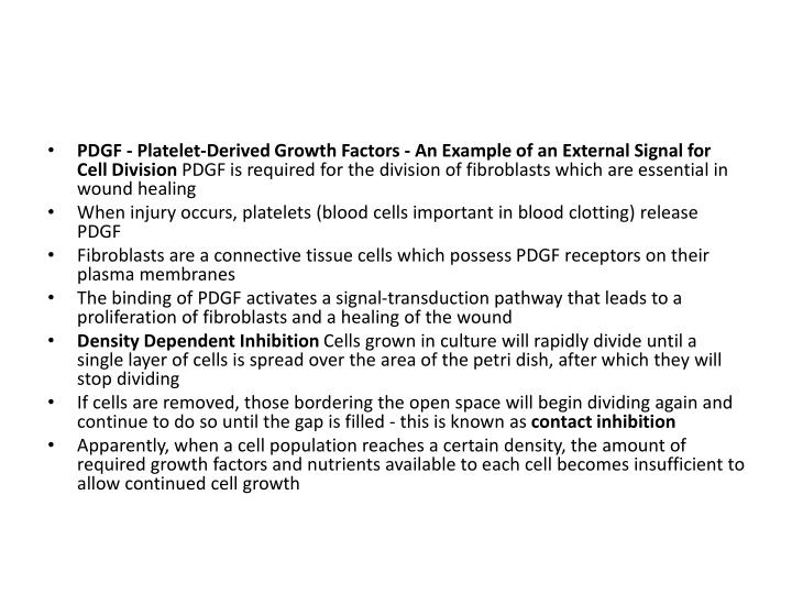 PDGF - Platelet-Derived Growth Factors - An Example of an External Signal for Cell Division