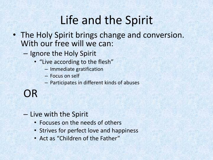 Life and the Spirit
