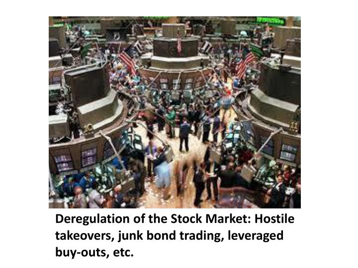 Deregulation of the Stock Market: Hostile