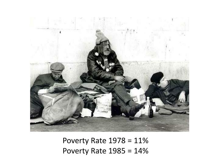 Poverty Rate 1978 = 11%