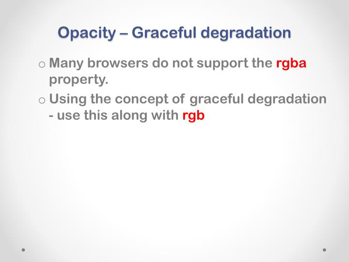 Opacity – Graceful degradation
