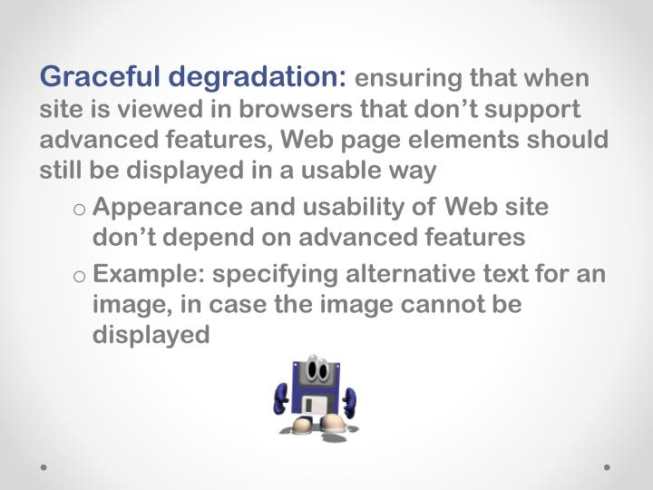 Graceful degradation: