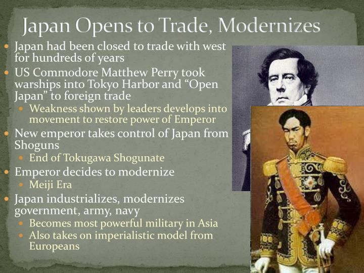 Japan Opens to Trade, Modernizes