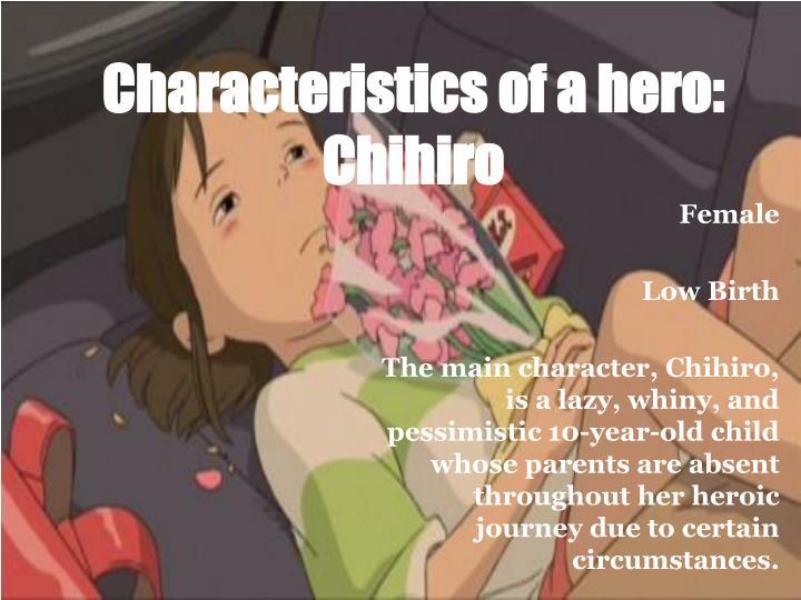 Characteristics of a hero: