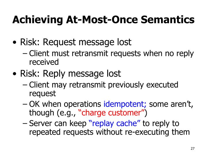 Achieving At-Most-Once Semantics