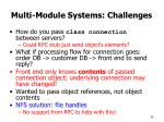 multi module systems challenges