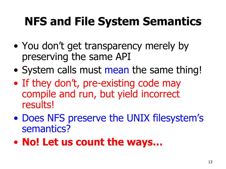 NFS and File System Semantics