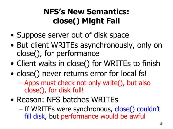NFS's New Semantics:
