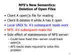 nfs s new semantics deletion of open files