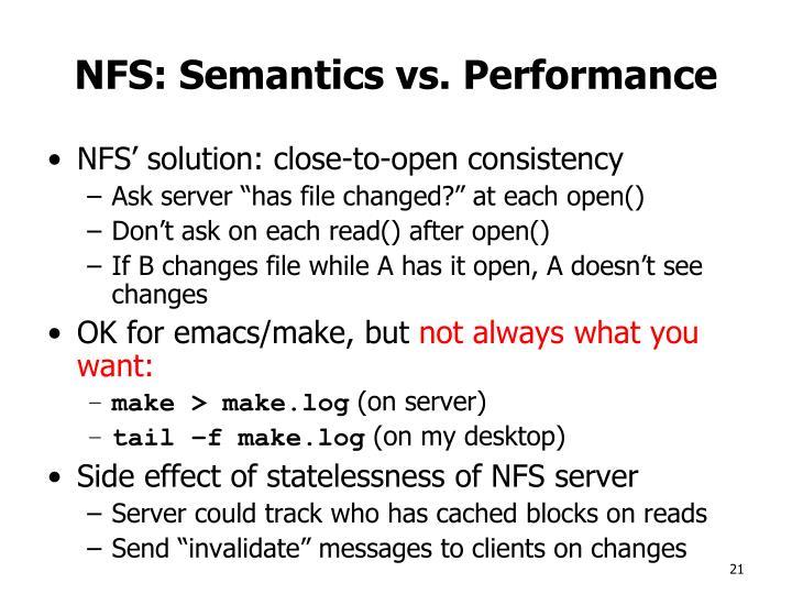 NFS: Semantics vs. Performance