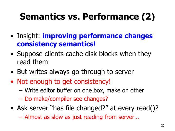 Semantics vs. Performance (2)