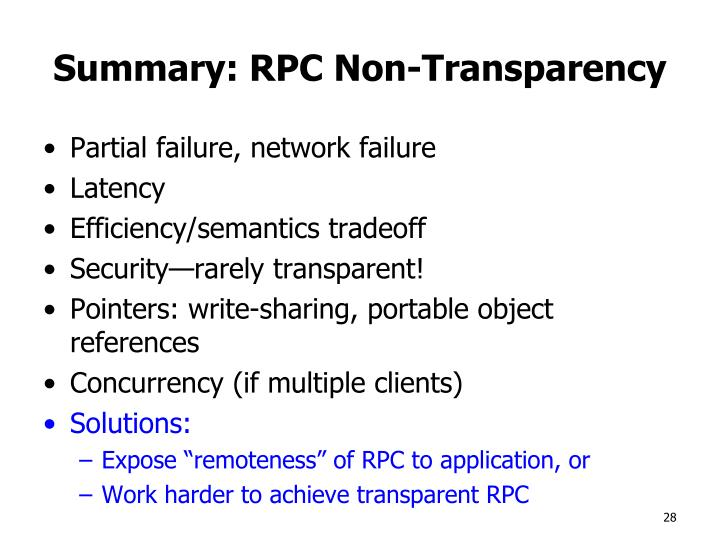 Summary: RPC Non-Transparency