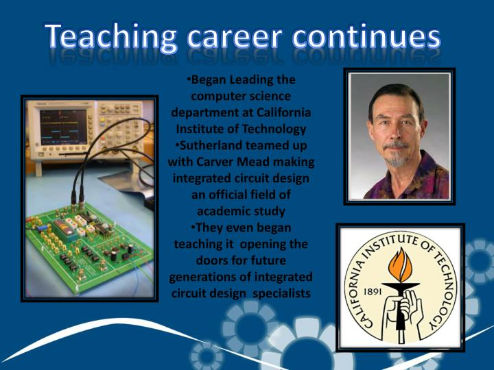 Teaching career continues