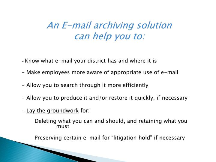 An E-mail archiving solution