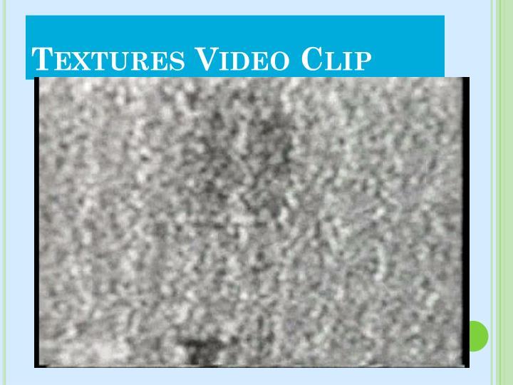 Textures Video Clip