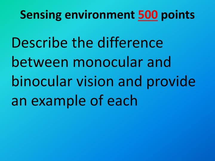 Sensing environment