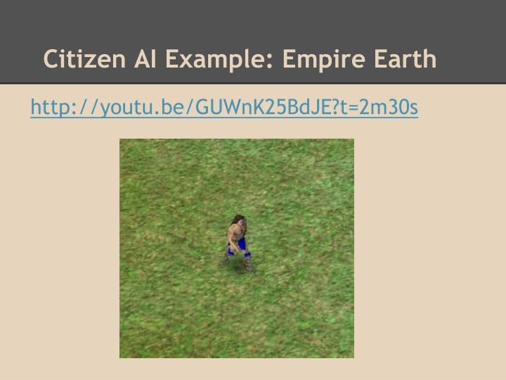 Citizen AI Example: Empire Earth