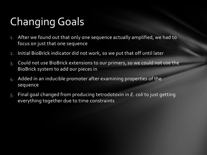 Changing Goals