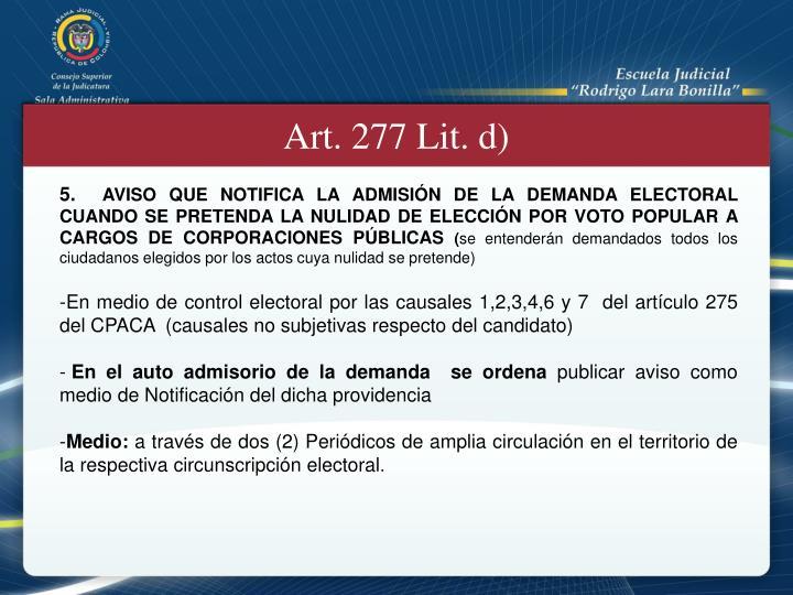 Art. 277 Lit. d)