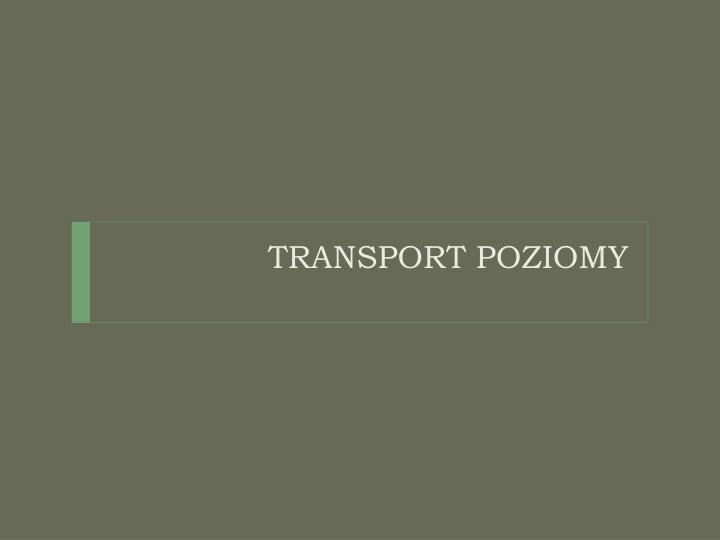 TRANSPORT POZIOMY