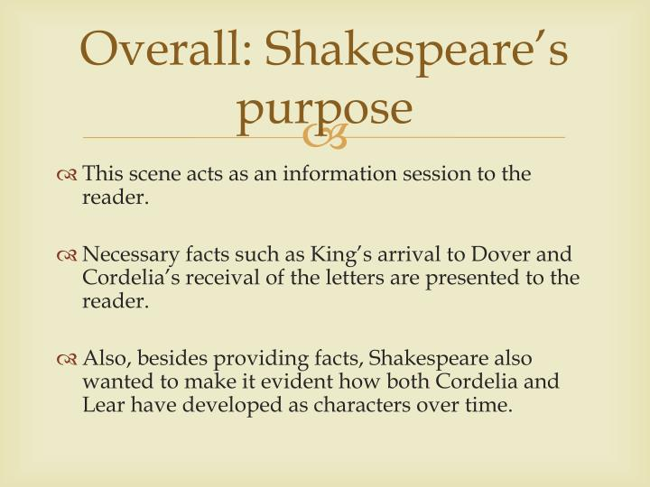 Overall: Shakespeare's purpose