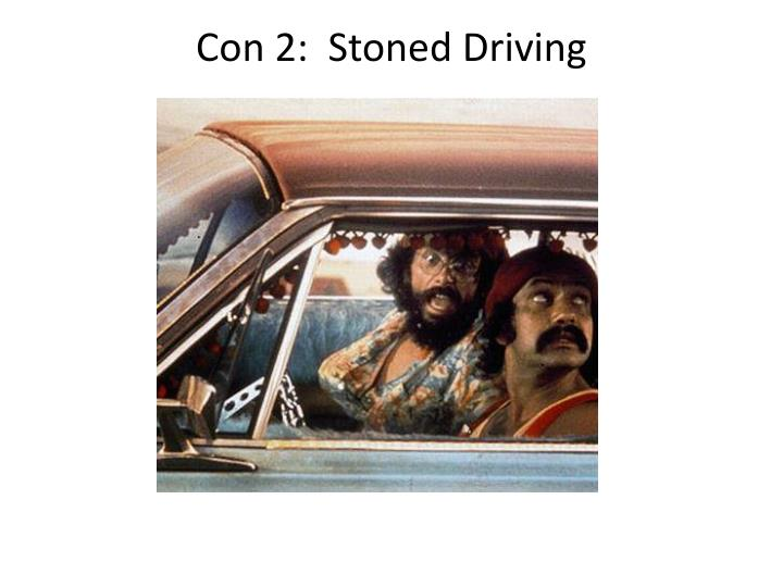 Con 2 stoned driving