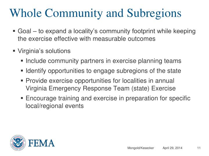 Goal – to expand a locality's community footprint while keeping the exercise effective with measurable outcomes
