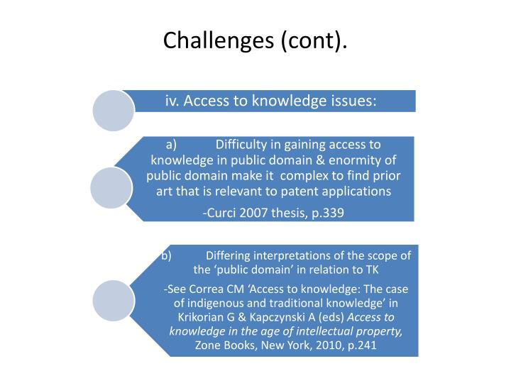Challenges (cont).