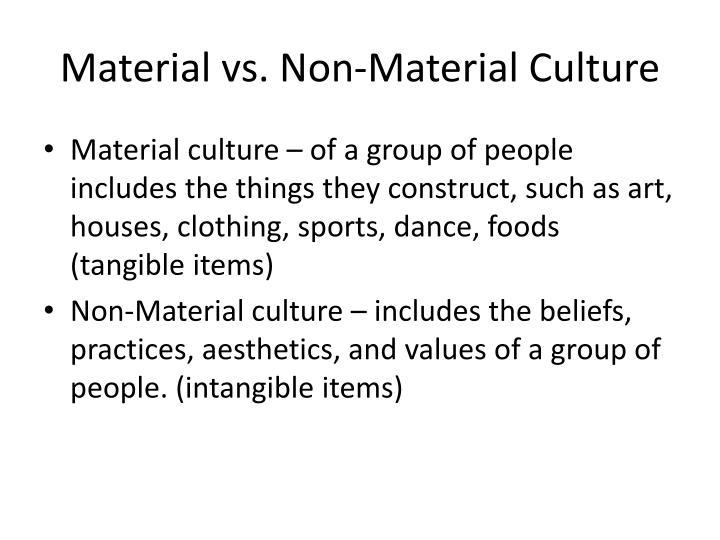 Material vs. Non-Material Culture