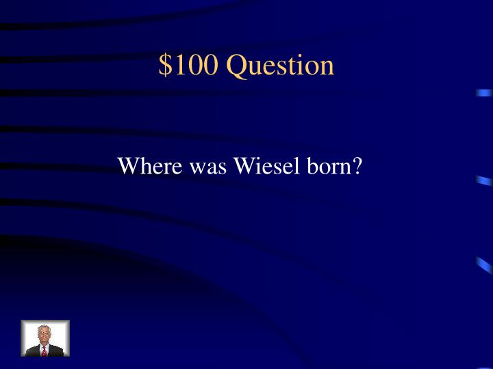 $100 Question