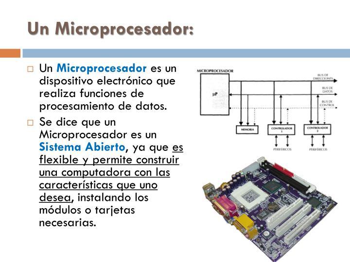 Un Microprocesador: