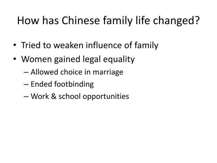 How has Chinese family life changed?