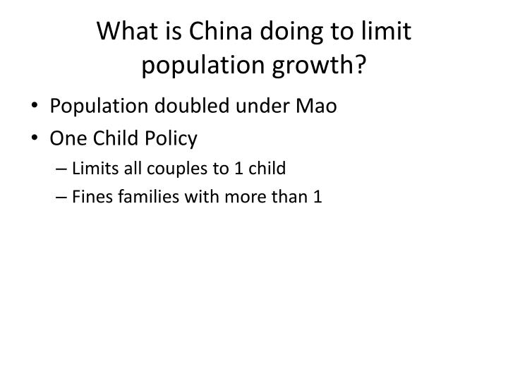 What is China doing to limit population growth?