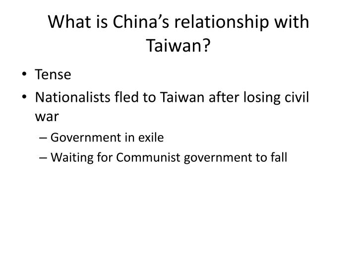 What is China's relationship with Taiwan?