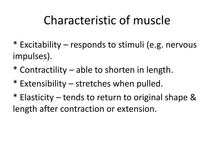 Characteristic of muscle